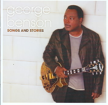 SONGS AND STORIES BY BENSON,GEORGE (CD)